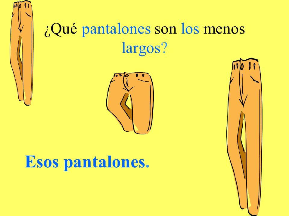 ¿Qué pantalones son los menos largos