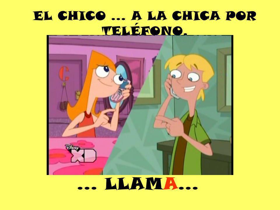 EL CHICO … A LA CHICA POR TELÉFONO.