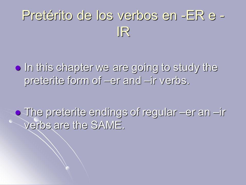 Pretérito de los verbos en -ER e -IR
