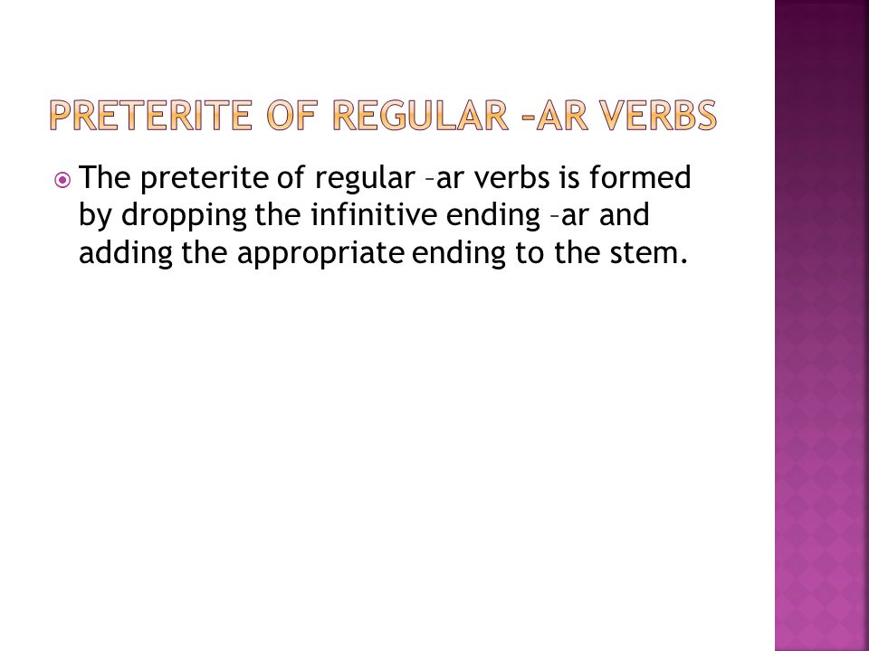 Preterite of regular –ar verbs