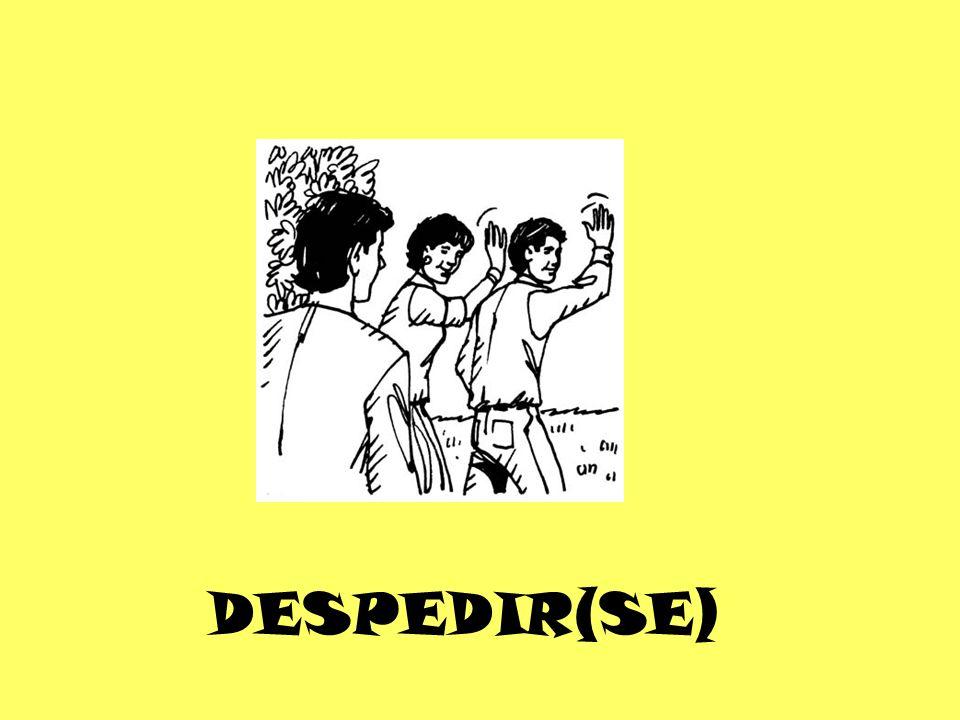 DESPEDIR(SE)