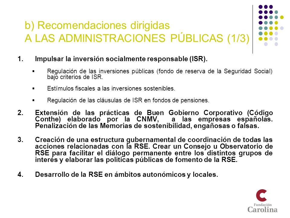 b) Recomendaciones dirigidas A LAS ADMINISTRACIONES PÚBLICAS (1/3)