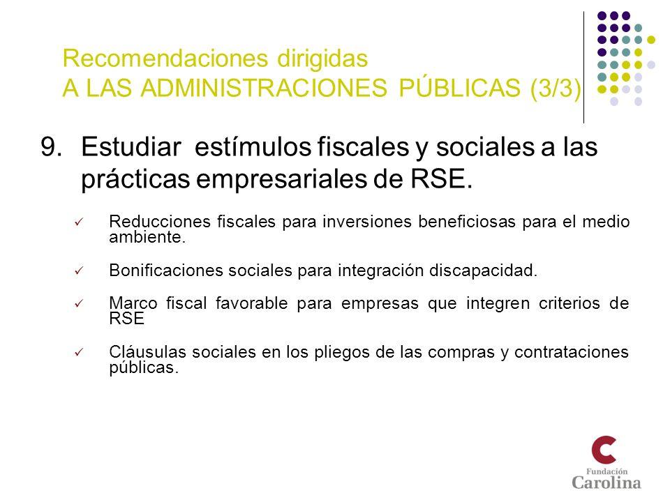 Recomendaciones dirigidas A LAS ADMINISTRACIONES PÚBLICAS (3/3)
