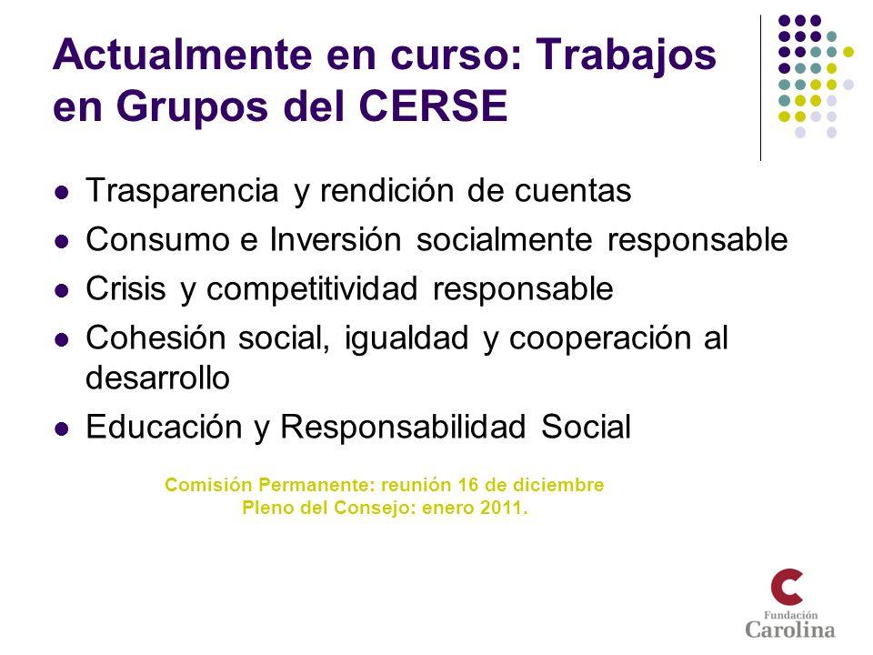 Actualmente en curso: Trabajos en Grupos del CERSE