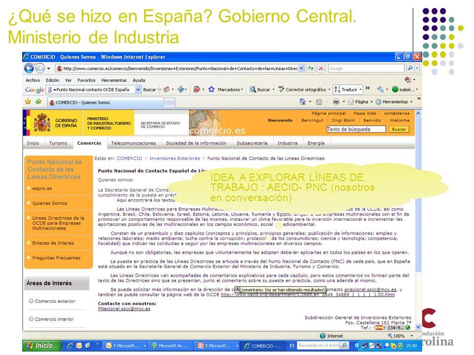 ¿Qué se hizo en España Gobierno Central. Ministerio de Industria