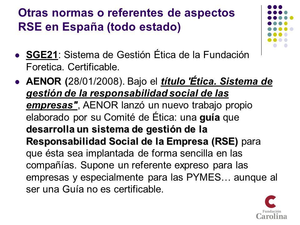Otras normas o referentes de aspectos RSE en España (todo estado)