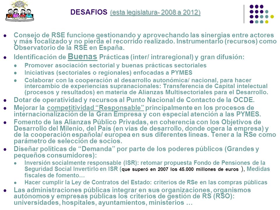 DESAFIOS (esta legislatura- 2008 a 2012)