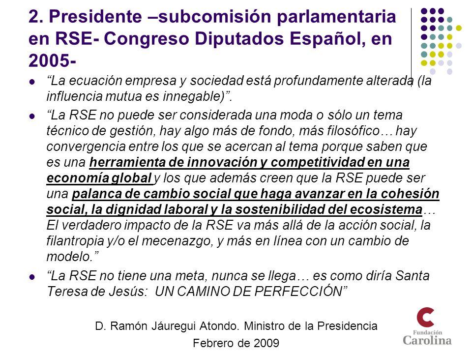 D. Ramón Jáuregui Atondo. Ministro de la Presidencia