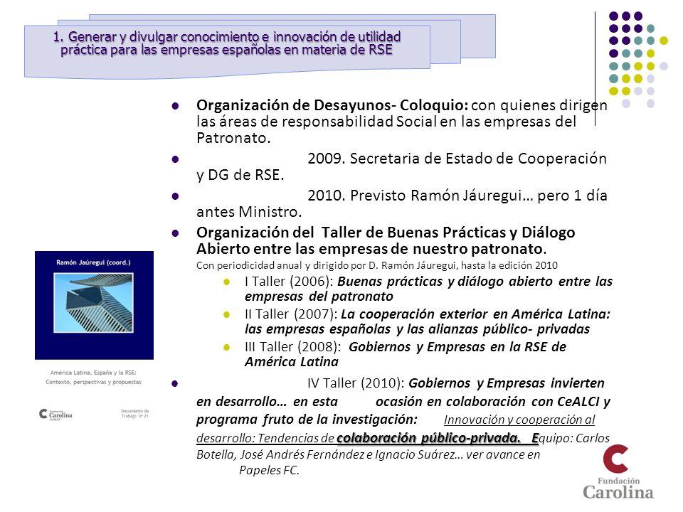 2009. Secretaria de Estado de Cooperación y DG de RSE.