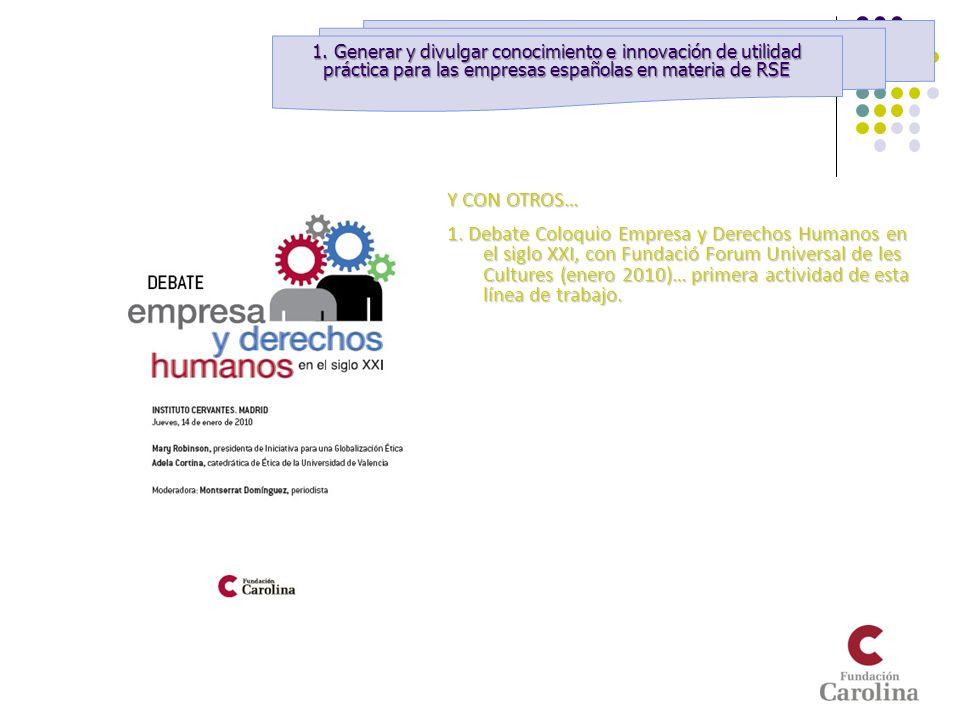 1. Generar y divulgar conocimiento e innovación de utilidad