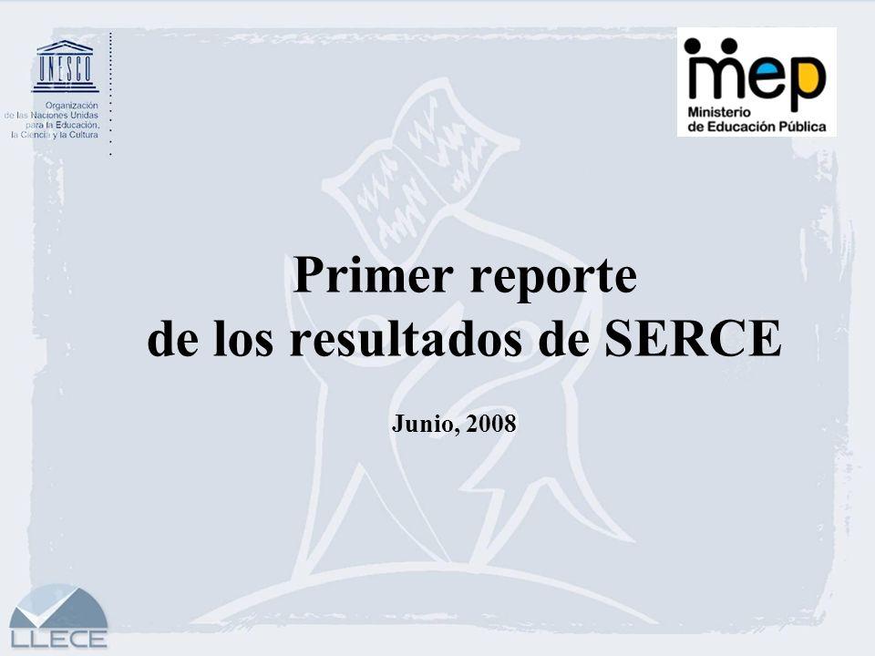 Primer reporte de los resultados de SERCE