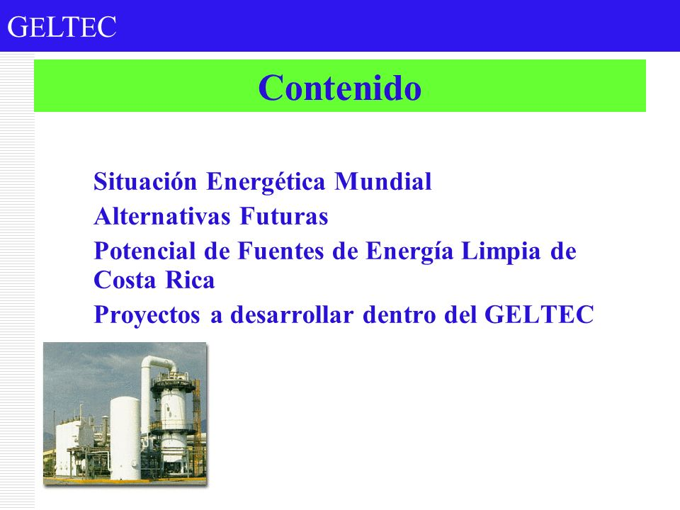 Contenido Situación Energética Mundial Alternativas Futuras