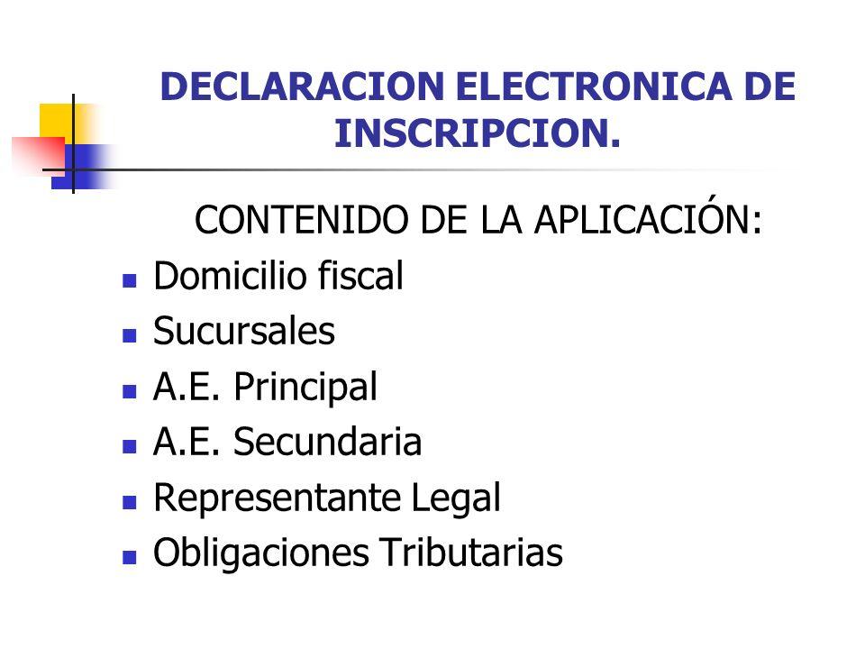 DECLARACION ELECTRONICA DE INSCRIPCION.