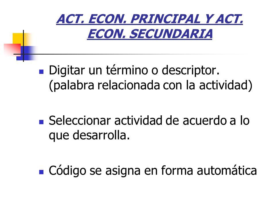 ACT. ECON. PRINCIPAL Y ACT. ECON. SECUNDARIA