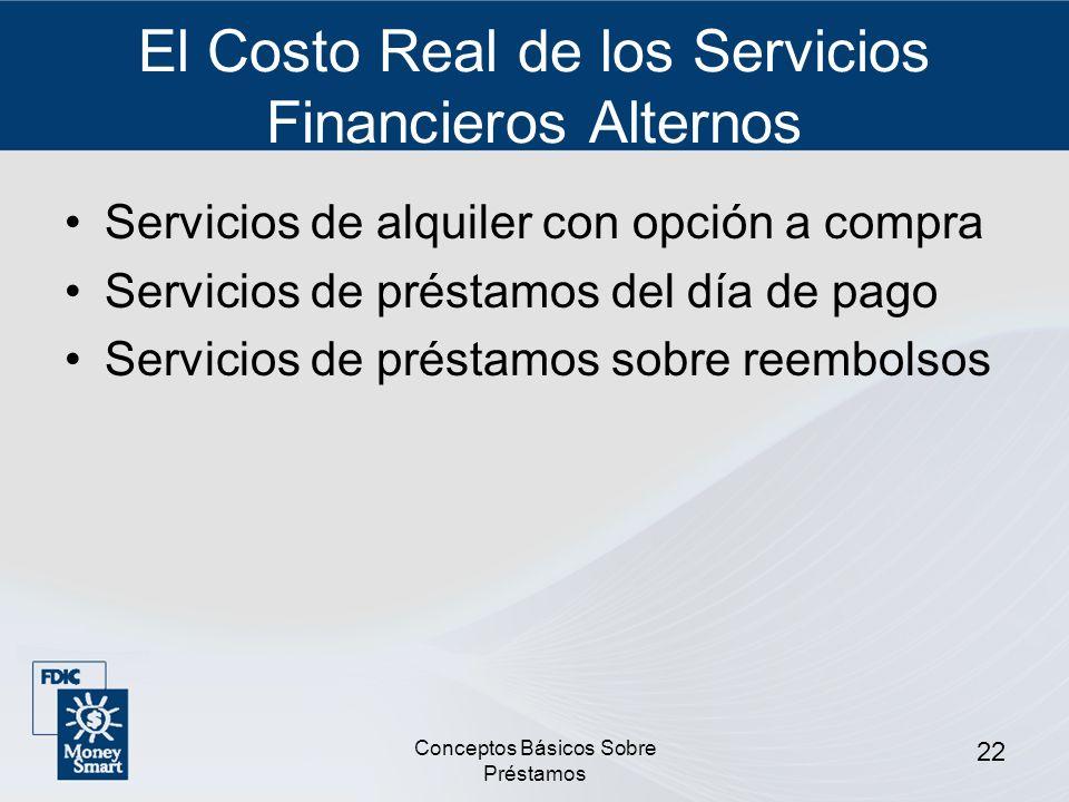 El Costo Real de los Servicios Financieros Alternos