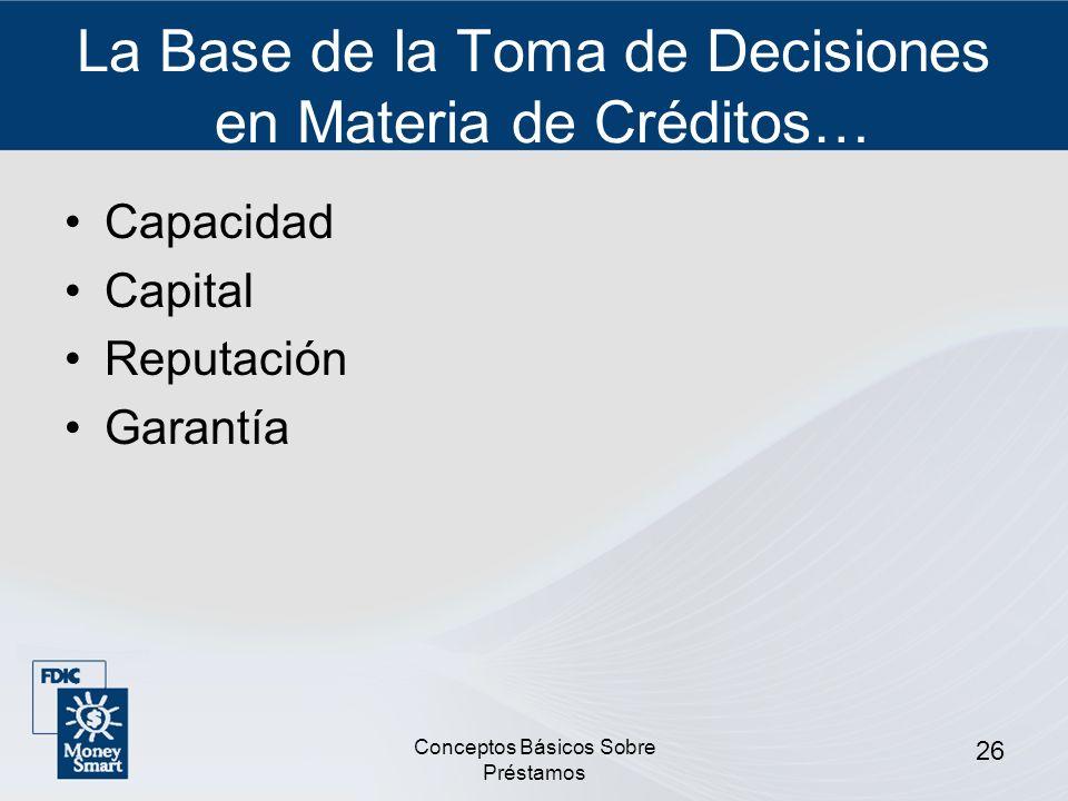 La Base de la Toma de Decisiones en Materia de Créditos…