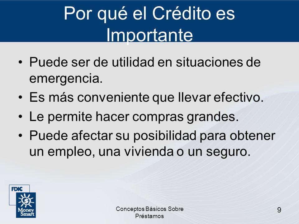 Por qué el Crédito es Importante