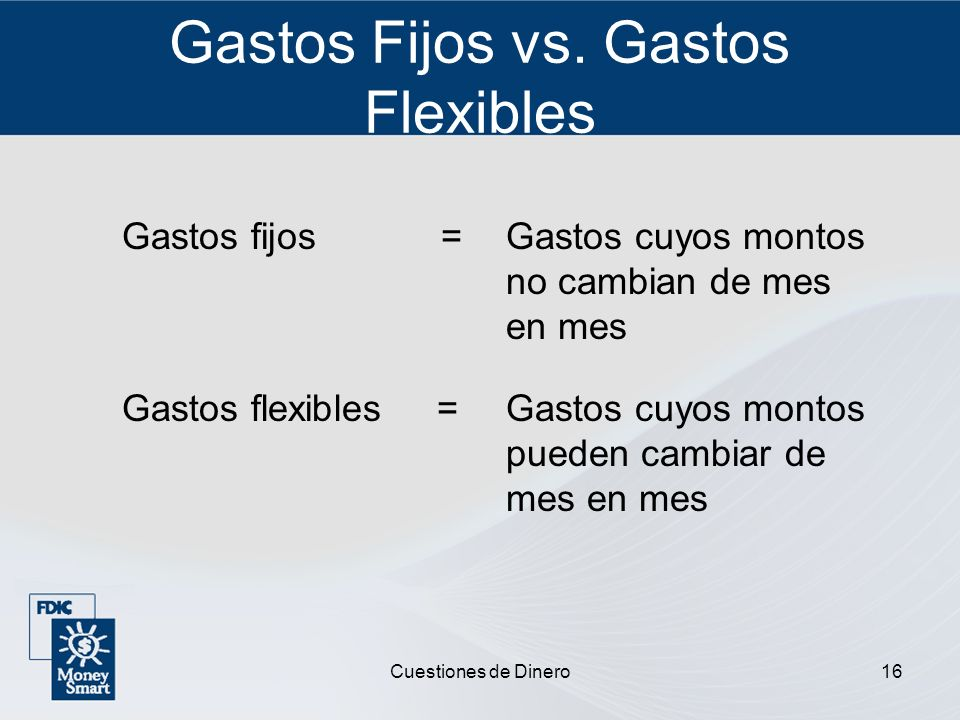 Gastos Fijos vs. Gastos Flexibles