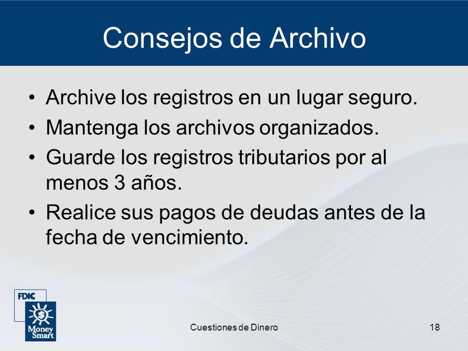 Consejos de Archivo Archive los registros en un lugar seguro.