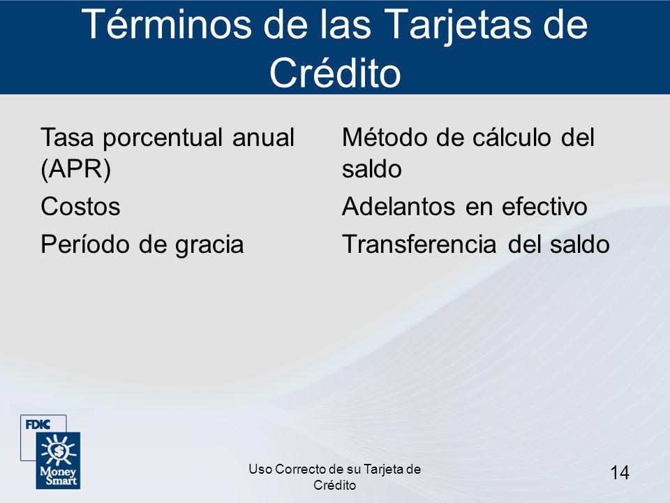 Términos de las Tarjetas de Crédito