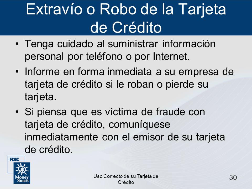 Extravío o Robo de la Tarjeta de Crédito