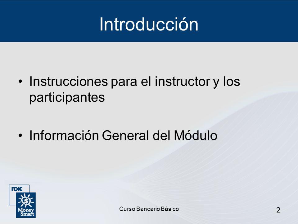 Introducción Instrucciones para el instructor y los participantes