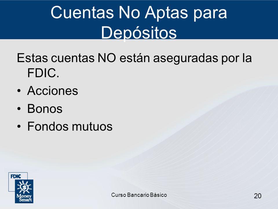 Cuentas No Aptas para Depósitos