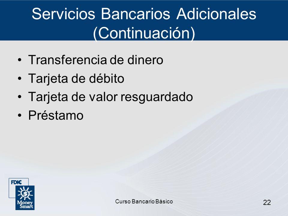 Servicios Bancarios Adicionales (Continuación)