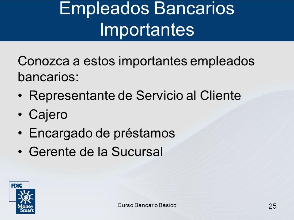 Empleados Bancarios Importantes