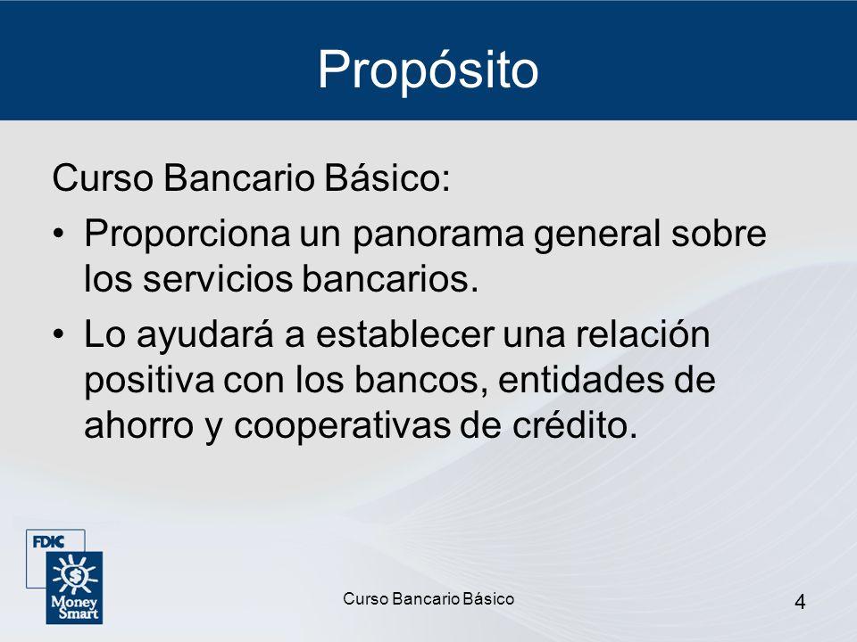 Propósito Curso Bancario Básico: