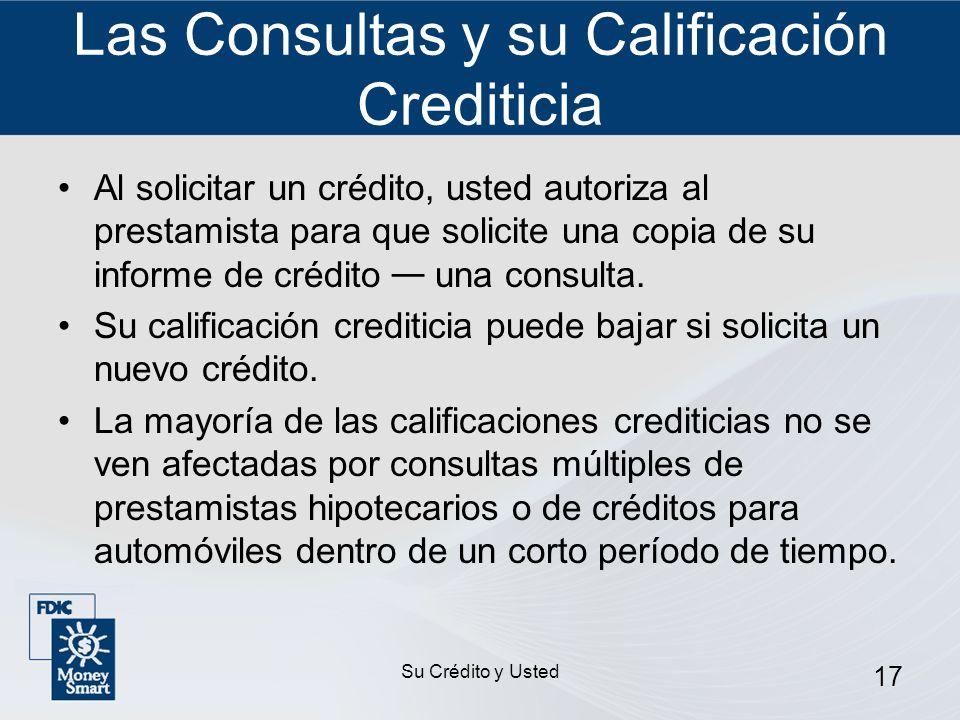 Las Consultas y su Calificación Crediticia
