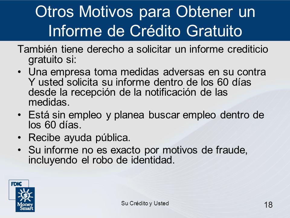 Otros Motivos para Obtener un Informe de Crédito Gratuito