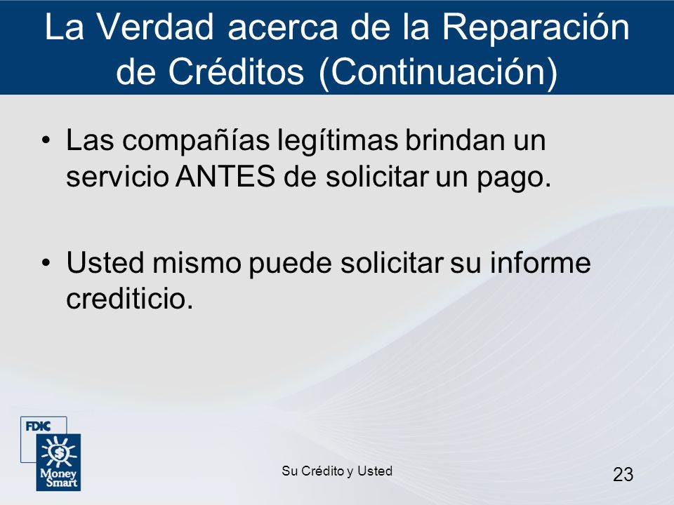 La Verdad acerca de la Reparación de Créditos (Continuación)