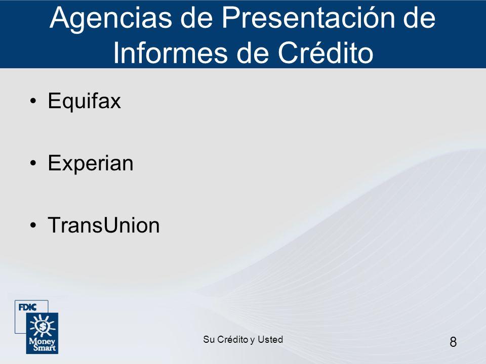 Agencias de Presentación de Informes de Crédito