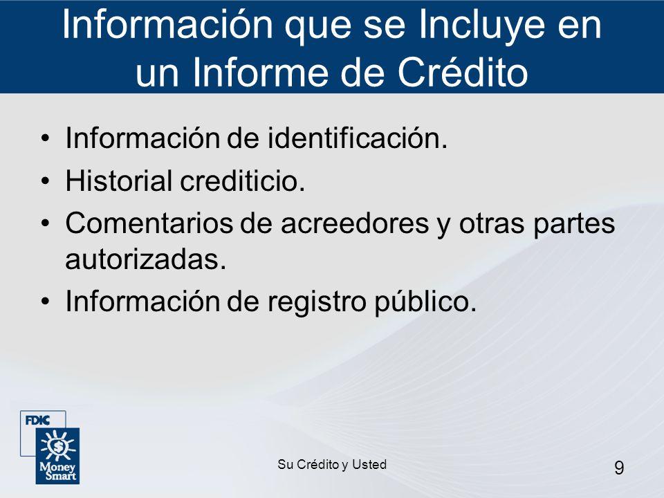 Información que se Incluye en un Informe de Crédito