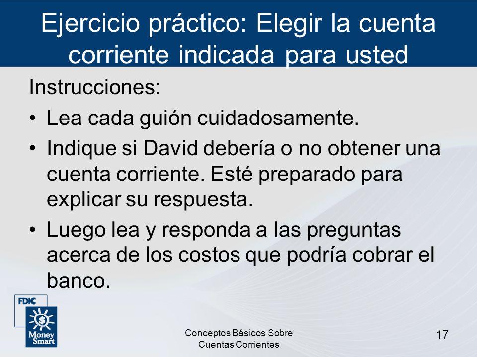 Ejercicio práctico: Elegir la cuenta corriente indicada para usted