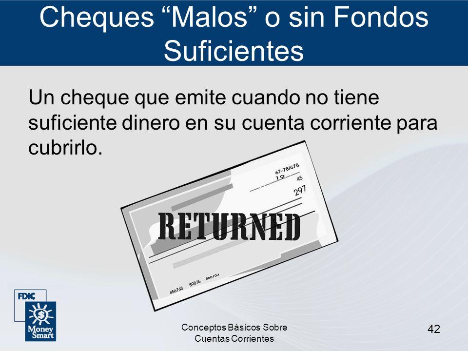 Cheques Malos o sin Fondos Suficientes