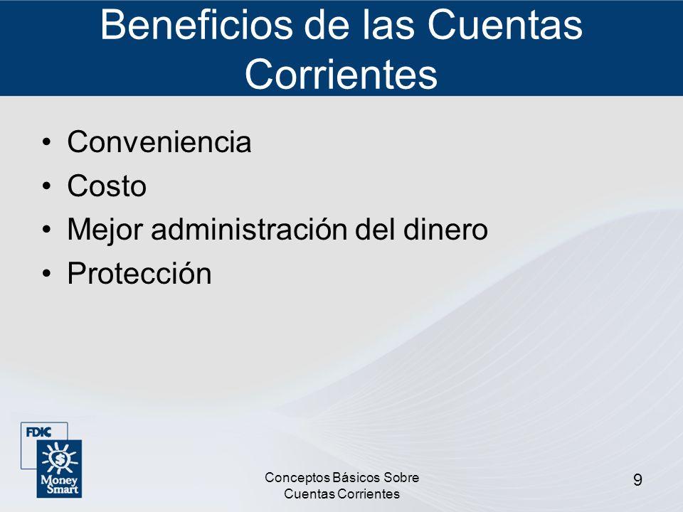 Beneficios de las Cuentas Corrientes