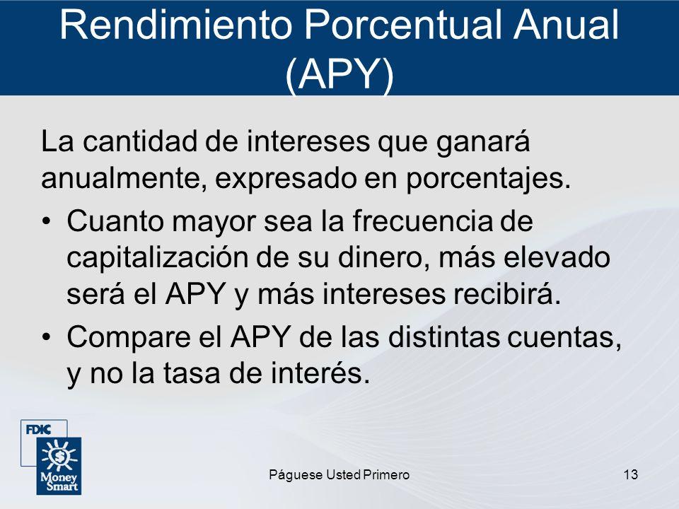 Rendimiento Porcentual Anual (APY)