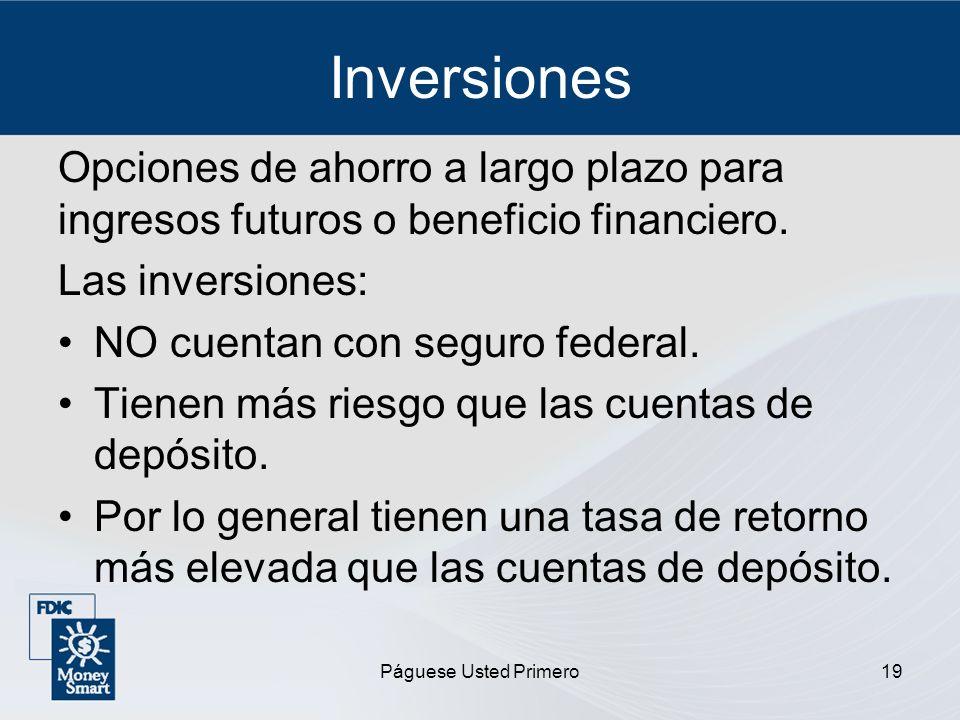 InversionesOpciones de ahorro a largo plazo para ingresos futuros o beneficio financiero. Las inversiones: