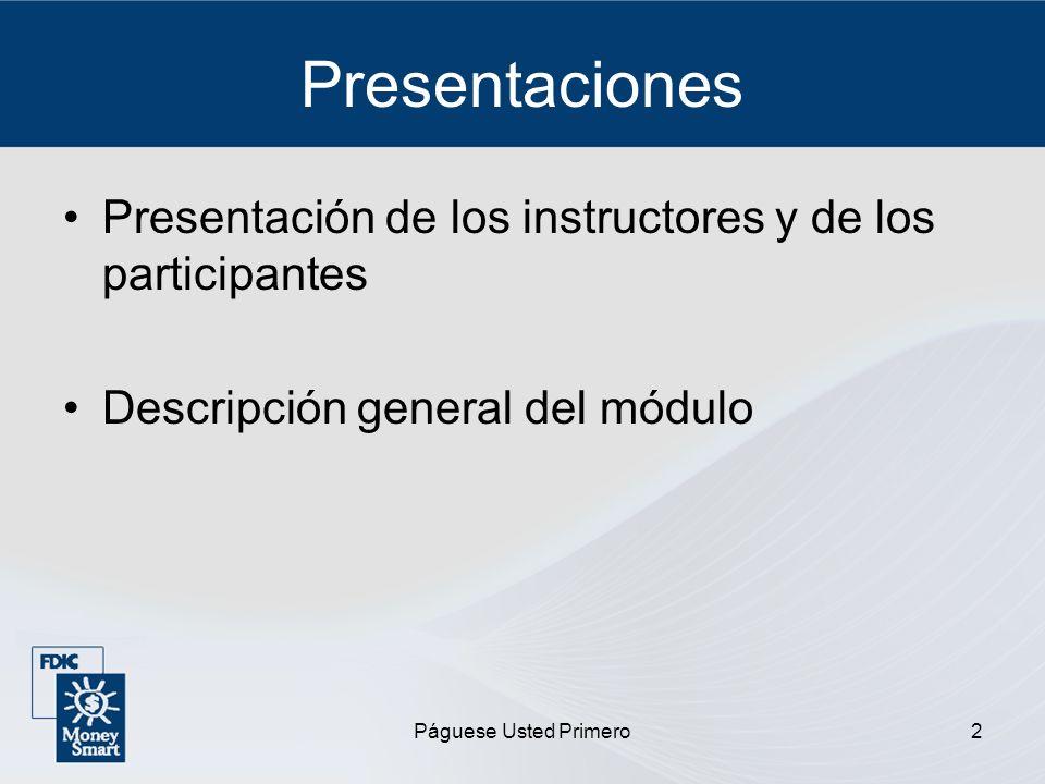 Presentaciones Presentación de los instructores y de los participantes