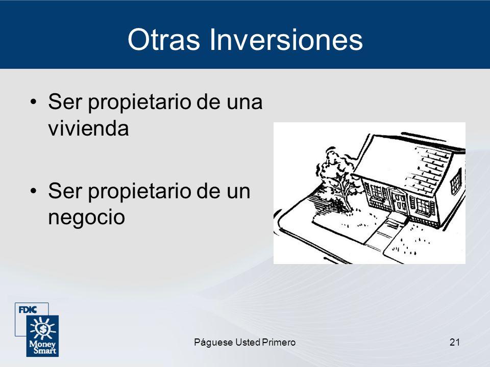 Otras Inversiones Ser propietario de una vivienda