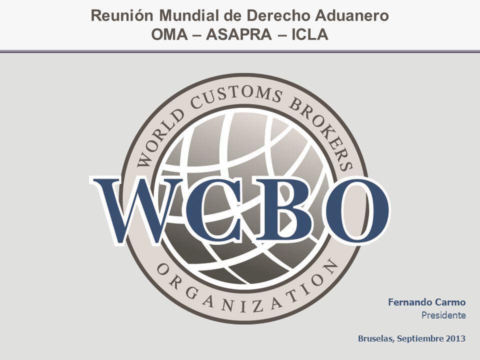 Reunión Mundial de Derecho Aduanero OMA – ASAPRA – ICLA