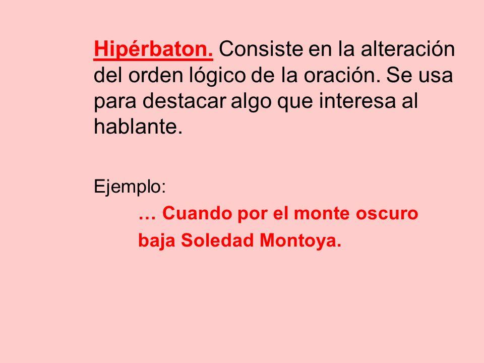 … Cuando por el monte oscuro baja Soledad Montoya.