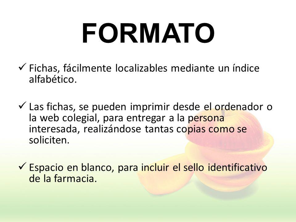 FORMATO Fichas, fácilmente localizables mediante un índice alfabético.