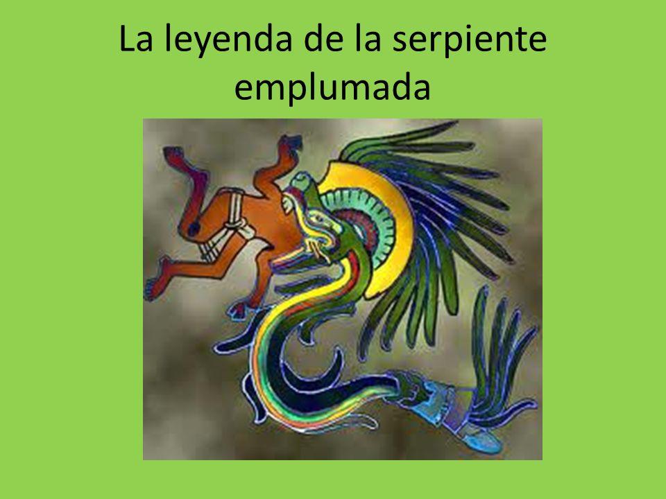 La leyenda de la serpiente emplumada