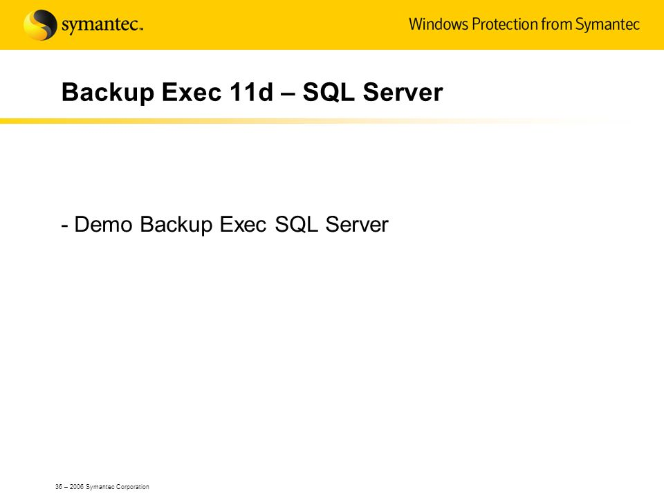 Backup Exec 11d – SQL Server