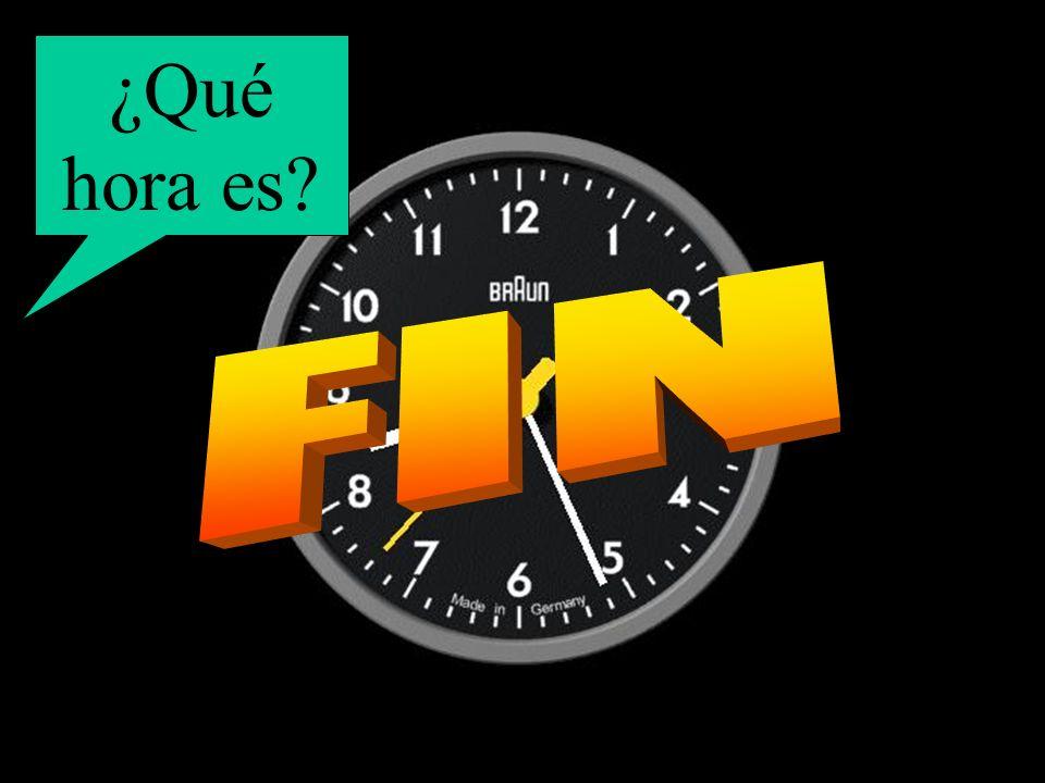 ¿Qué hora es FIN