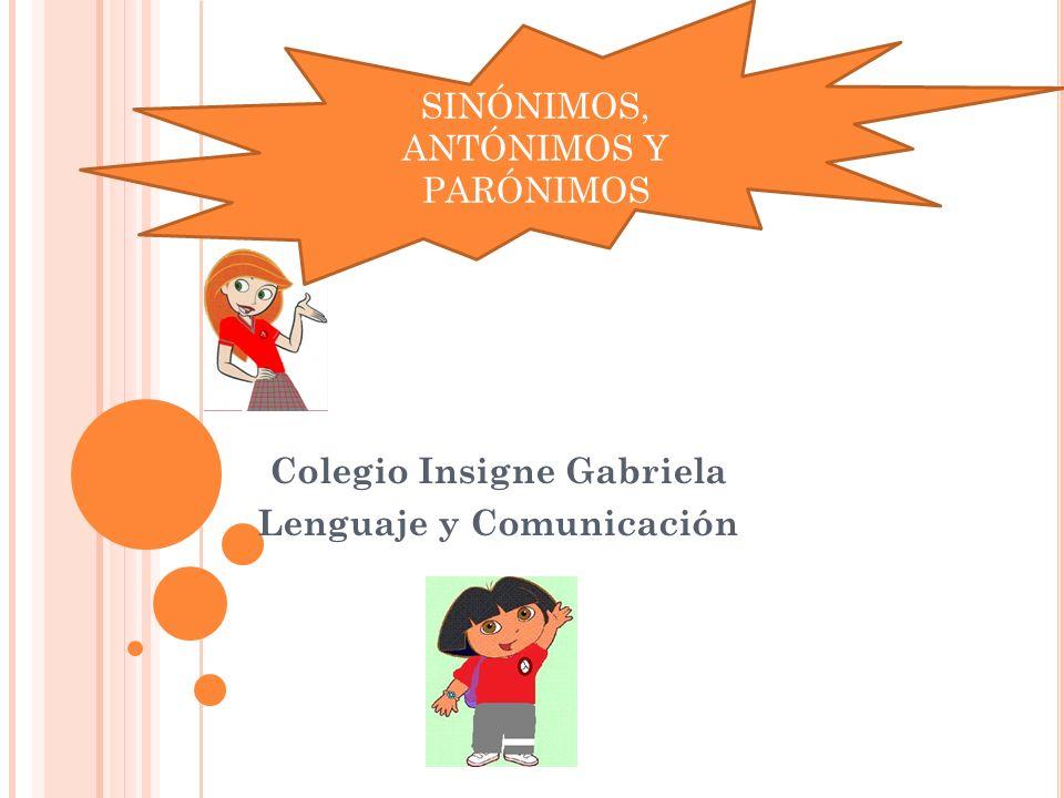 Colegio Insigne Gabriela Lenguaje y Comunicación
