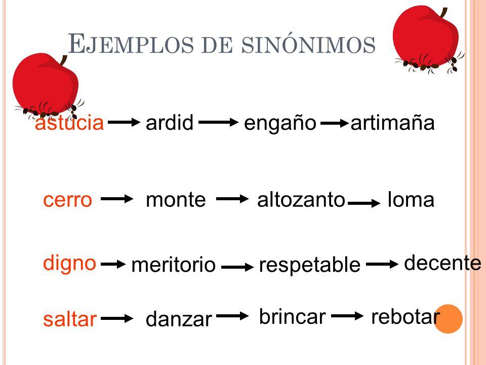Ejemplos de sinónimos astucia ardid engaño artimaña cerro monte